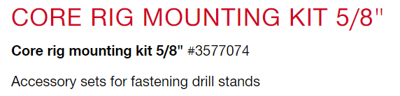 CORE DRILL - WALL MOUNTING KIT